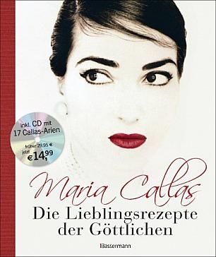 Bruno Tosi: Maria Callas - Die Lieblingsrezepte der Göttlichen
