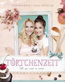 Sonya Kraus, Jessi Hesseler - Törtchenzeit  - All you need is sweet