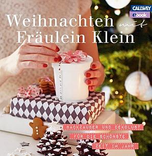 Weihnachten mit Fräulein Klein von Yvonne Bauer alias Fräulein Klein