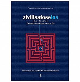 zivilisatoselos: Peter Jentschura · Josef Lohkämper