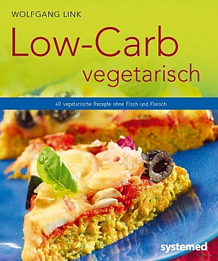 Wolfgang Link: Low-Carb vegetarisch