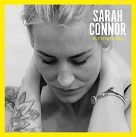 Sarah Connor Album Cover Muttersprache