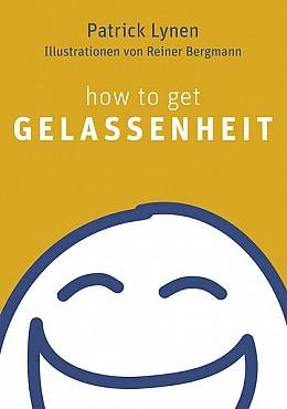Patrick Lynen: how to get Gelassenheit