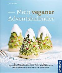 Franzi Schädel: Mein veganer Adventskalender