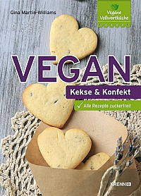 Gina Martin-Williams - Vegan: Kekse und Konfekt