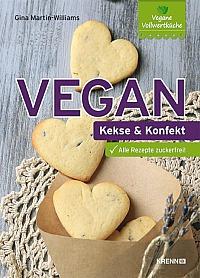 Gina Martin-Williams - Vegan: Kekse und Konfekt