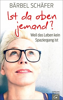 Buch von Bärbel Schäfer: Ist da oben jemand?