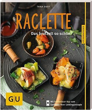 FIT-Z: Raclette - Rezeptebuch