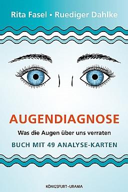 Rita Fasel Ruediger Dahlke Augendiagnose
