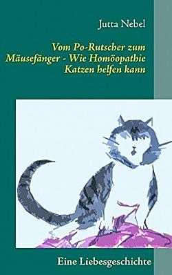Vom Po-Rutscher zum Mäusefänger Wie Homöopathie Katzen helfen kann