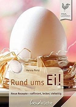 Rund ums Ei Die besten Rezepte