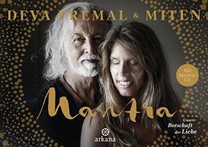 Mantra - Mit Mantra-CD Unsere Botschaft der Liebe