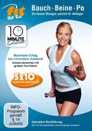 Fit for Fun - 10 Minute Solution Bauch, Beine, Po für Anfänger