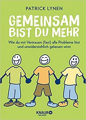 Buch von Patrick Lynen: GEMEINSAM BIST DU MEHR