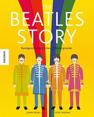 Die Beatles-Story Bandgeschichte – Alben – Hintergründe in witzigen Illustrationen (John Lennon, Paul McCartney, Ringo Starr, George Harrison)