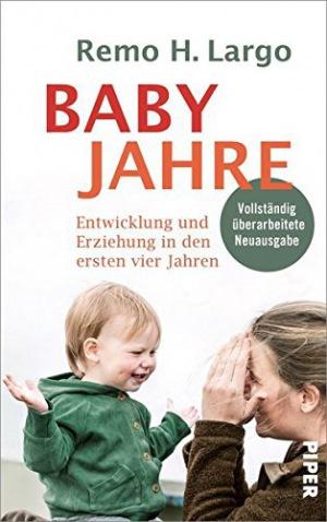 Babyjahre Entwicklung und Erziehung in den ersten vier Jahren