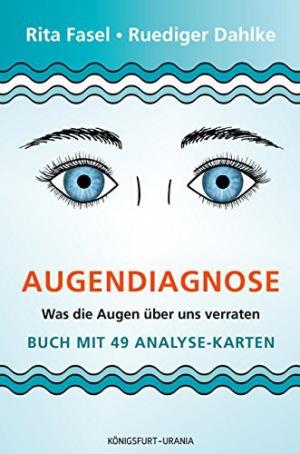 Augendiagnose Was die Augen über uns verraten - Set m. Buch u. Karten