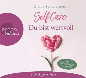Self Care Du bist wertvoll