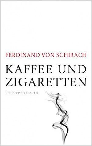 Kaffee und Zigaretten