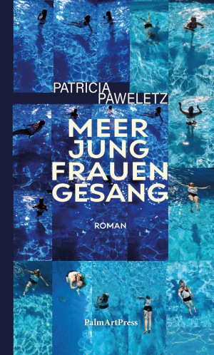 Patricia Paweletz: Meerjungfrauengesang
