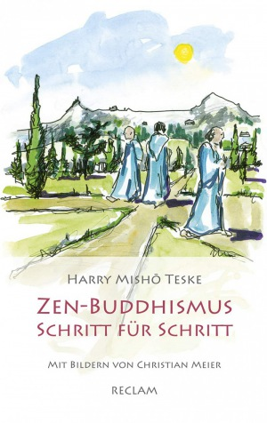 Harry Mish? Teske: Zen-Buddhismus Schritt für Schritt