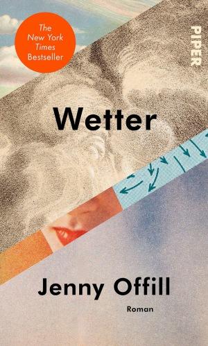 Jenny Offill: Wetter: Roman - Shortlist zum Internationalen Literaturpreis 2021