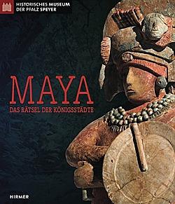 Maya Das Rätsel der Königsstädte