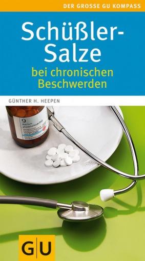 Schüßler-Salze bei chronischen Beschwerden - Günther H. Heepen