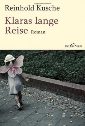 Reinhold Kusche - Klaras lange Reise: zu den Scilly-Inseln