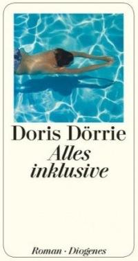 Doris Dörrie: Alles inklusive