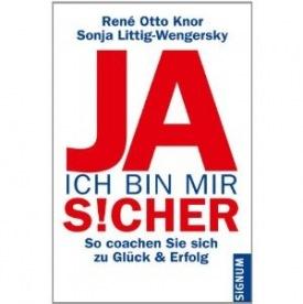 Buch - JA ich bin mir sicher - Dr. Sonja Littig-Wengersky