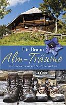 Ute Braun - Alm-Träume