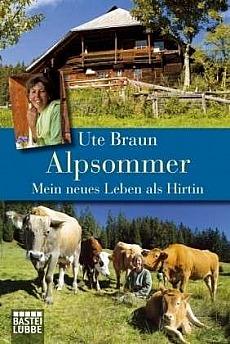 Ute Braun -Alpsommer