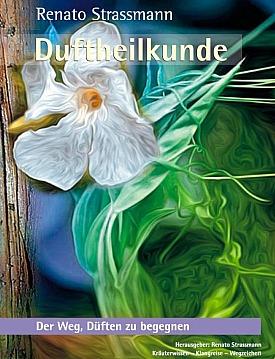 Das Buch Duftheilkunde
