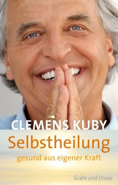 Clemens Kuby - Selbstheilung