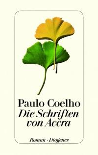 Paolo Coelho - Die Schriften von Accra