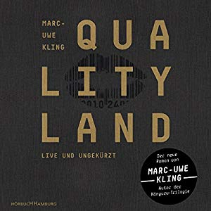 Marc-Uwe Kling: QualityLand (Dunkle Edition)
