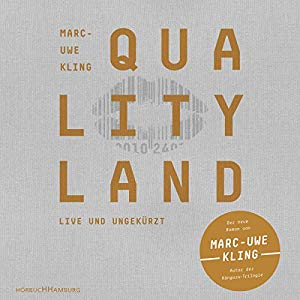 Marc-Uwe Kling: QualityLand (Helle Edition)
