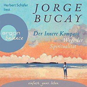 Jorge Bucay liebt sich selbst mit offenen Augen