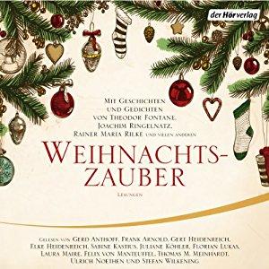 Joachim Ringelnatz Theodor Fontane Rainer Maria Rilke: Weihnachtszauber