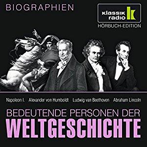 Hörbuch: Bedeutende Personen der Weltgeschichte - Peter ...