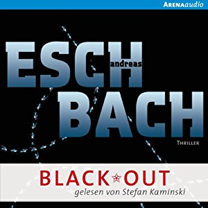 Andreas Eschbach: Black*Out (Out 1)