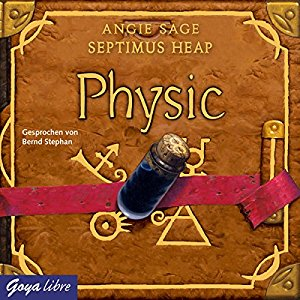 Angie Sage: Physic (Septimus Heap 3)