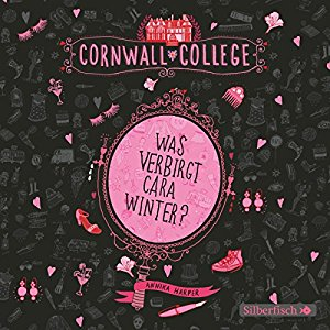 Annika Harper: Was verbirgt Cara Winter? (Cornwall College 1)