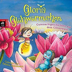 Hörbuch Gutenachtgeschichten Aus Dem Glitzerwald Gloria