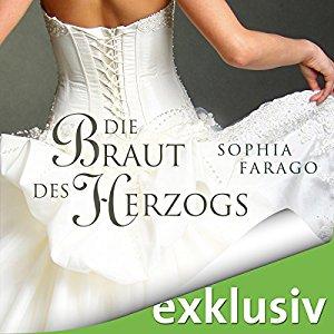 Hörbuch Die Braut Des Herzogs Von Sophia Farago Hörbuch Ungekürzt