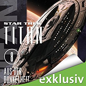 James Swallow: Aus der Dunkelheit (Star Trek: Titan 8)