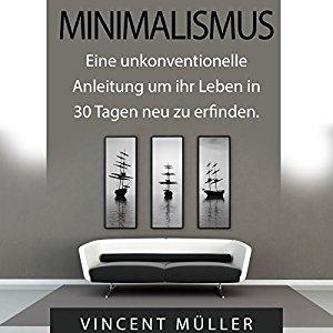 H rbuch minimalismus im haus mehr raum in haus und kopf for Minimalist leben