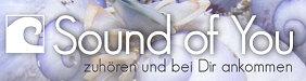 Sound of You - Zuhören und bei Dir ankommen