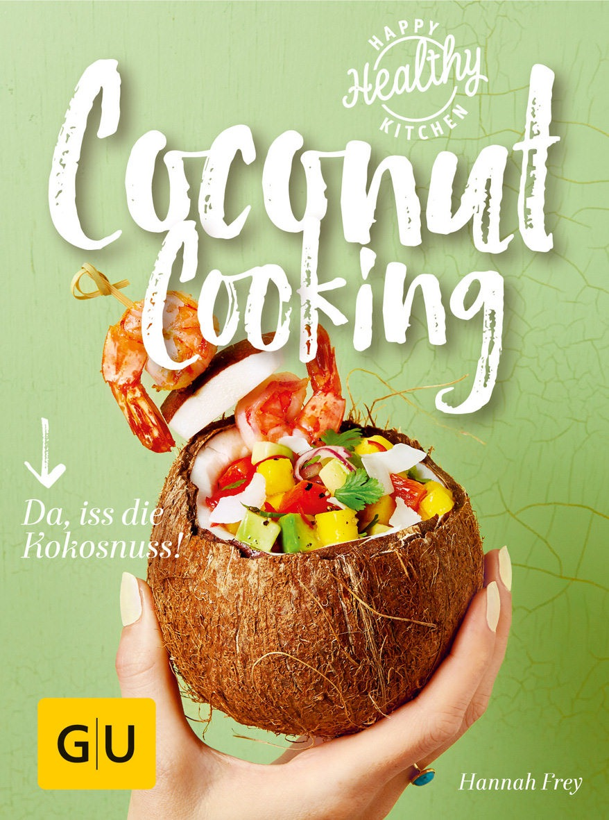 Hannah Frey - Coconut Cooking
